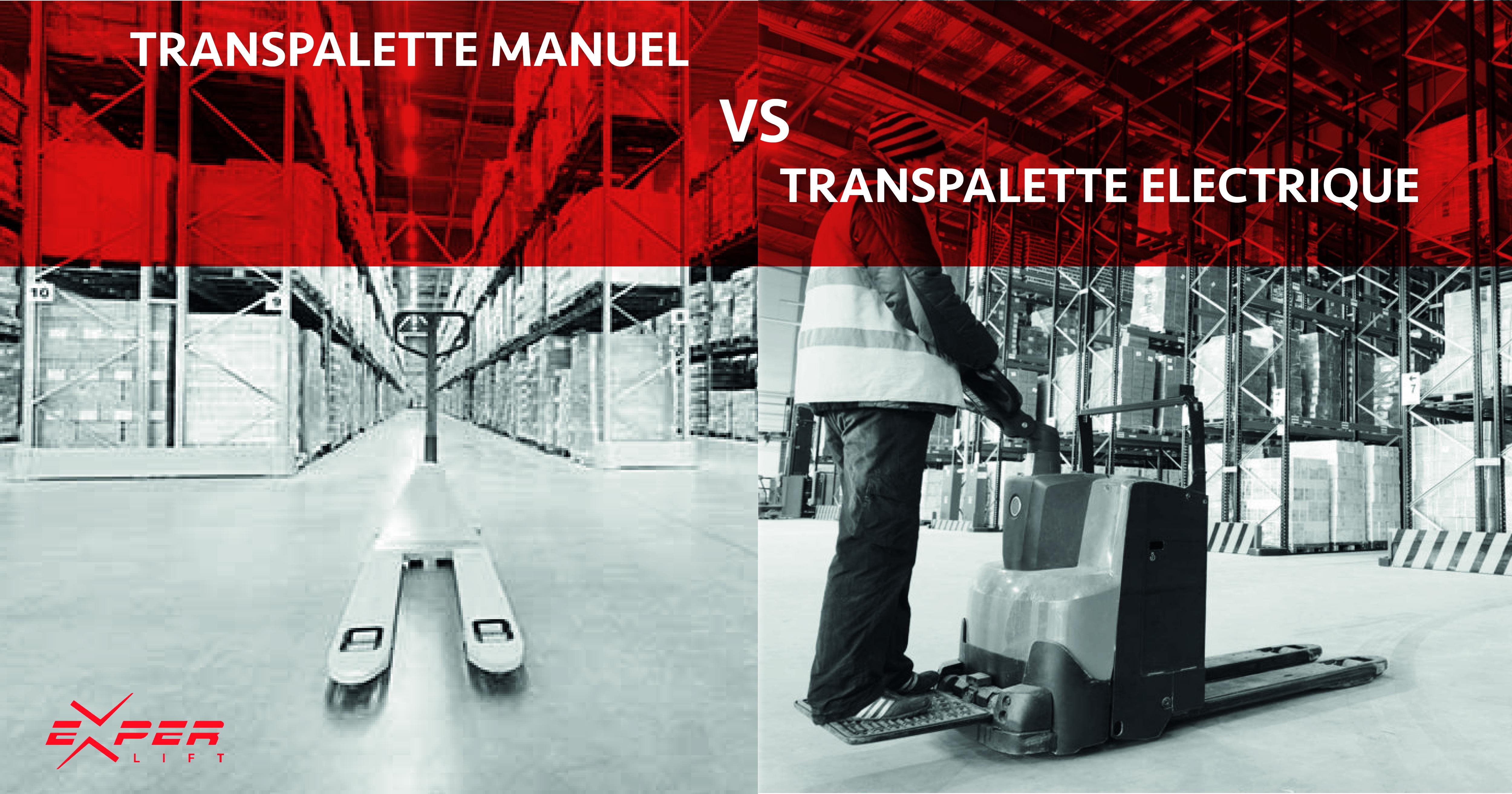 Transpalette manuel ou électrique – lequel choisir ?
