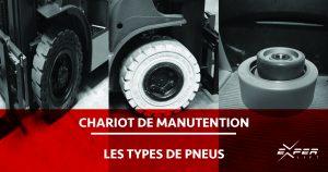 types-de-pneus-chariot-de-manutention-experlift