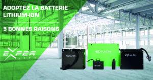 Adoptez la batterie Lithium 5 bonnes raisons