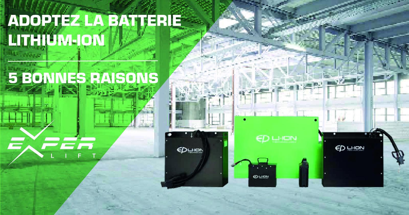5 bonnes raisons de vous équiper de la batterie Lithium-Ion  & augmenter votre productivité