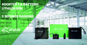 Adopter la batterie Lithium 5 bonnes raisons