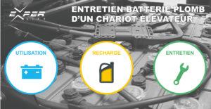 Entretien batterie plomb chariot élévateur les bonnes pratiques
