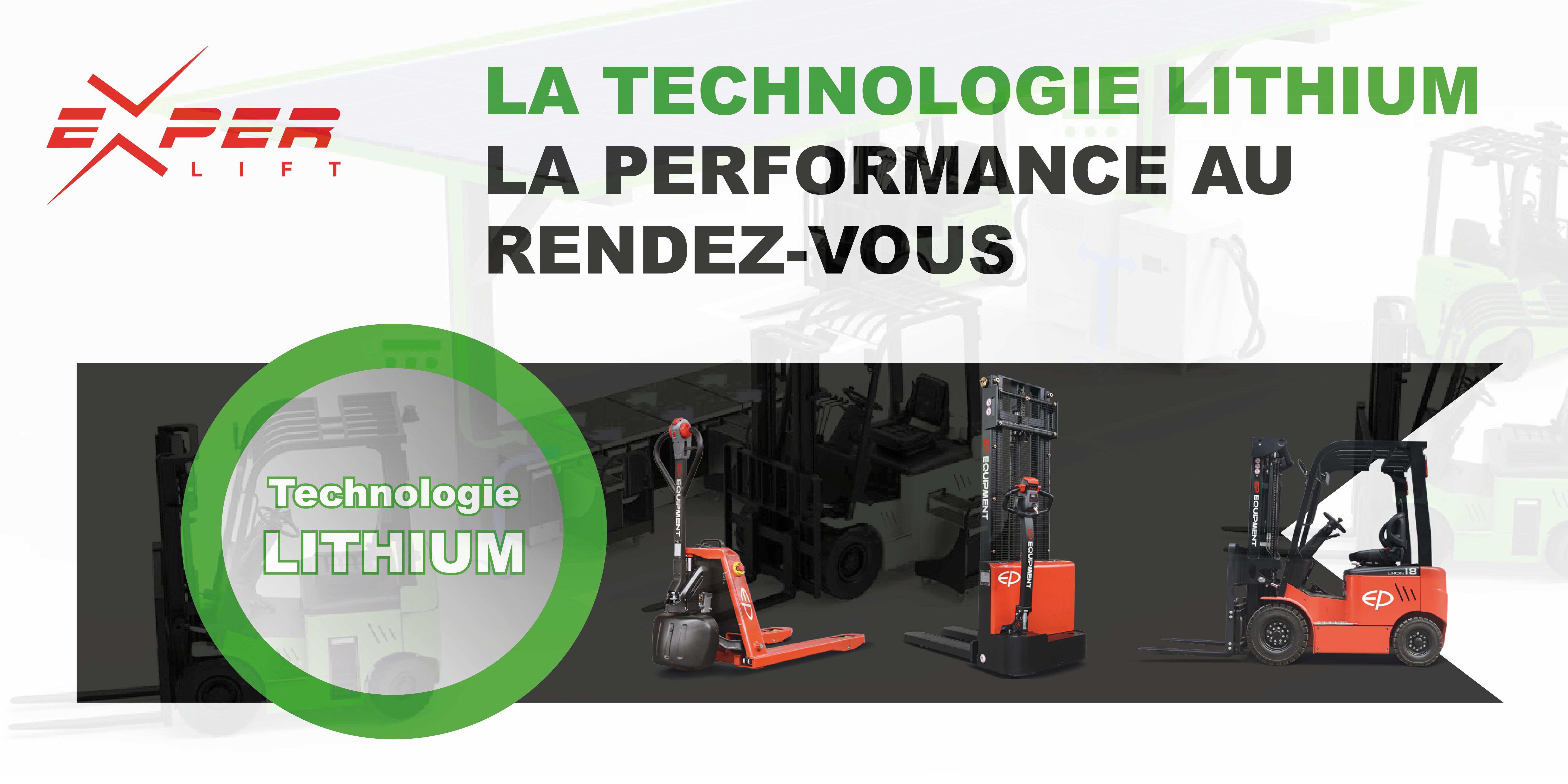 La technologie Lithium : la performance au rendez-vous