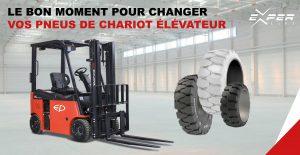 Le bon moment pour changer vos pneus de chariot élévateur